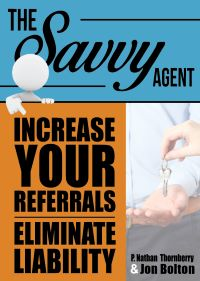 "The Savvy Agent Book Cover - ""Increase your referrals Eliminate Liability"""